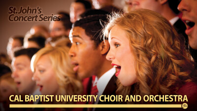 Cal Baptist Choir & Orchestra