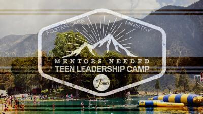 Mentors Needed - Foster Teen Summer Camp