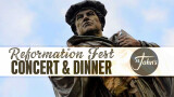 Reformation Fest and Dinner