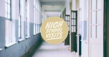 High School Visits