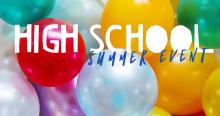 HS Summer Event
