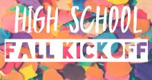 HS Fall Kickoff