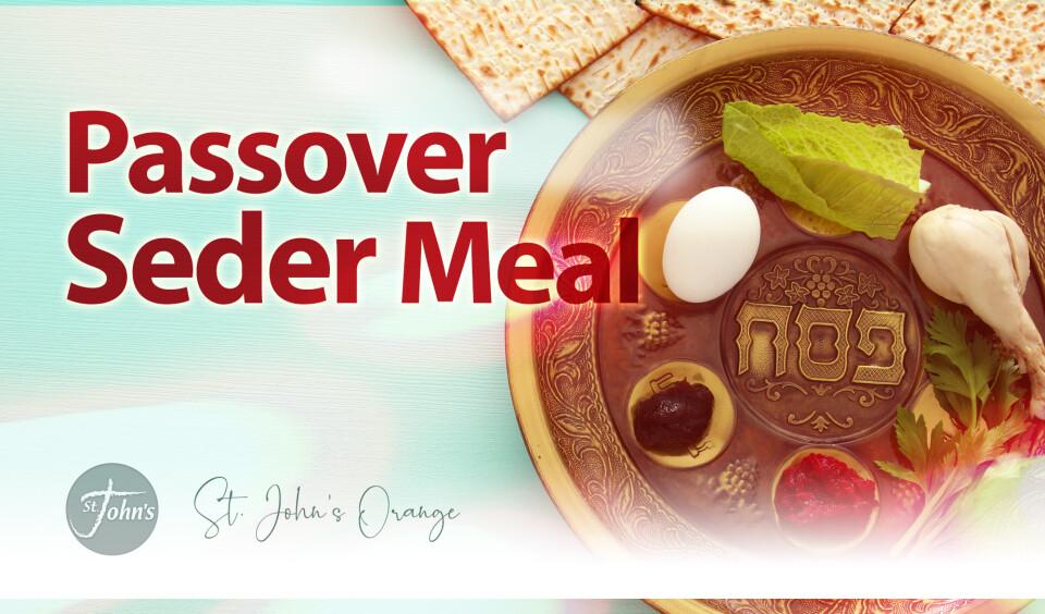 Passover Seder Meal | St  John's Lutheran Church of Orange