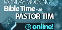 Monday Morning Bible Time