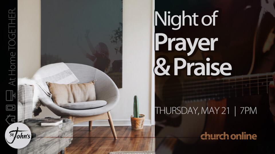 Night of Prayer & Praise