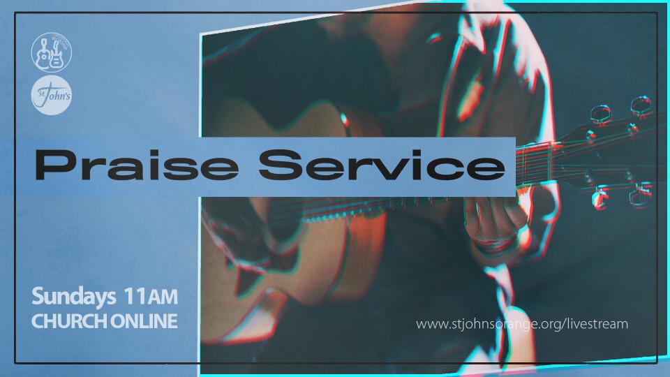 11AM Praise Service