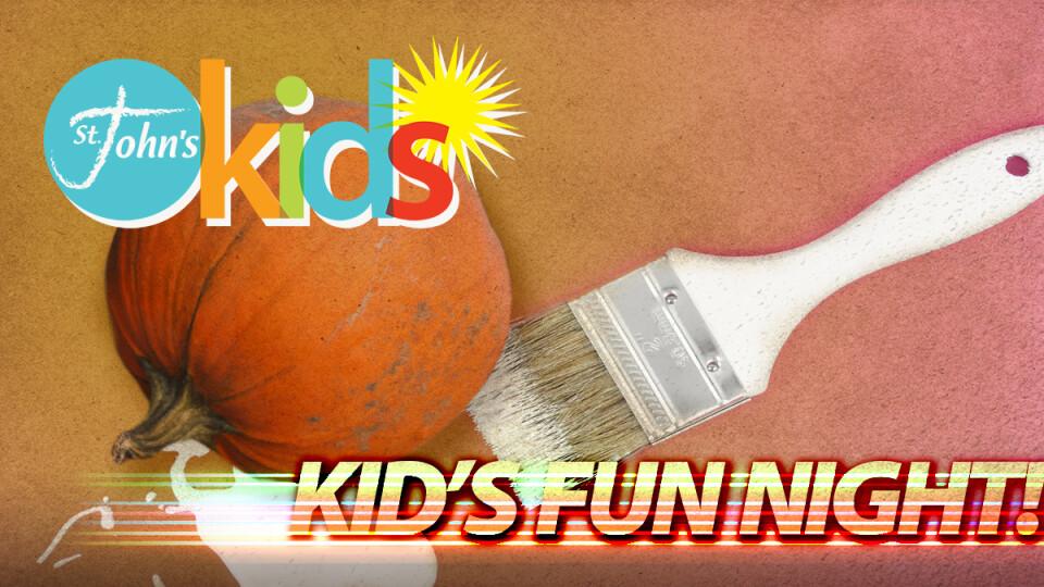 Kids Fun Night // Kindergarten - 5th Grade
