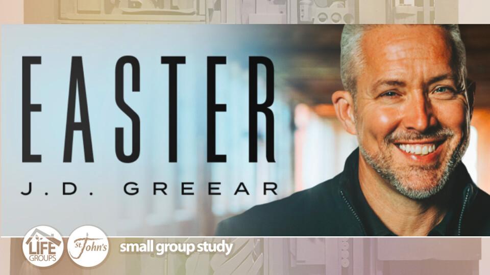 Easter Study by J.D. Greear