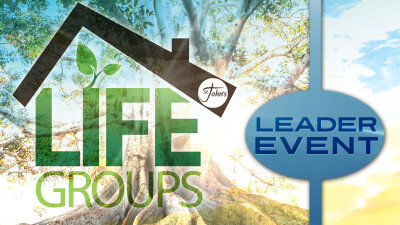 Life Group Leaders Event