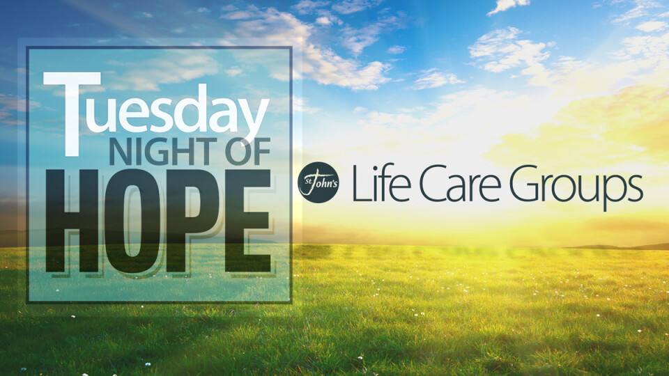 Tuesday NIGHT of HOPE