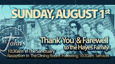 Farewell Service & Reception for The Hayes Family